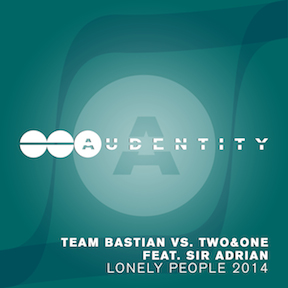 Team Bastian vs. Two&One feat. Sir Adrian - Lonely People 2014-TranceKids